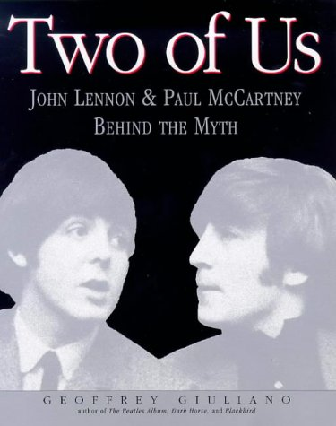 Two of Us: The Passionate Partnership of John Lennon and Paul McCartney (Penguin Studio Books)