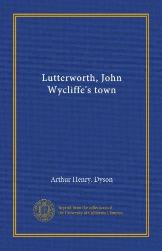 Lutterworth, John Wycliffe