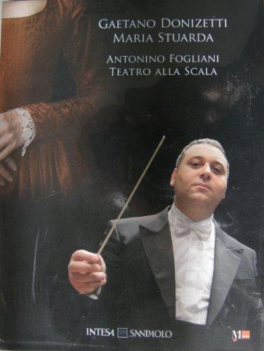 gaetano-donizetti-maria-stuarda-direttore-antonino-fogliani-dvd-cd-teatro-alla-scala-vox-imago-opera