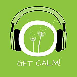 Get Calm! Audiobook