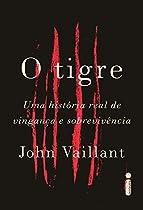 O Tigre (portuguese Edition)