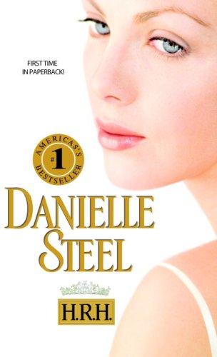 H.R.H., DANIELLE STEEL