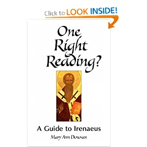 Amazon.com: One Right Reading?: A Guide to Irenaeus (Theology ...