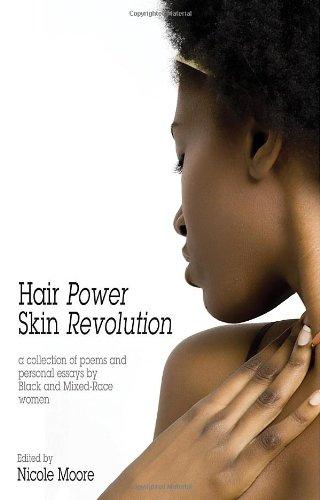 Hair Power, Skin Revolution