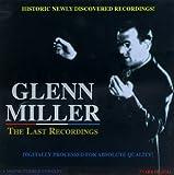 echange, troc Glenn Miller - Last Recordings