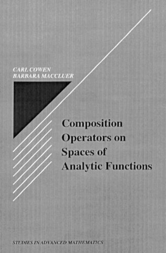 composition-operators-on-spaces-of-analytic-functions-studies-in-advanced-mathematics-by-carl-c-cowe