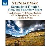 Stenhammar: Serenade (Serenade / Florez And Blanzeflor / Ithaca / Prelude and Bourree)