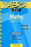 ABC du bac, mathématiques niveau terminale S obl et spé, tome 2...