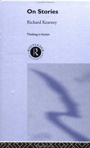 On Stories (Thinking in Action)
