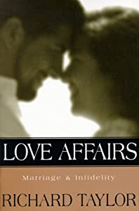 Cover of &quot;Love Affairs: Marriage &amp; Infide...