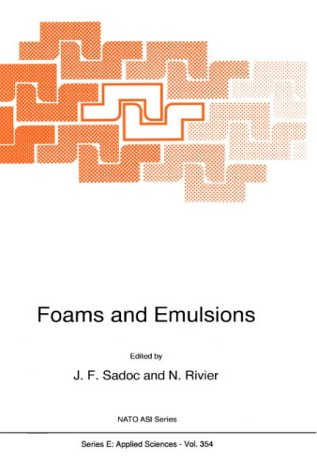 Foams and Emulsions (Nato Science Series E:) PDF