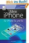 Mein iPhone: F�r iPhone 5s und 5c und...
