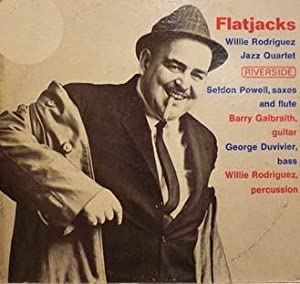 Willie Rodriguez Jazz Quartet - Flatjacks LP