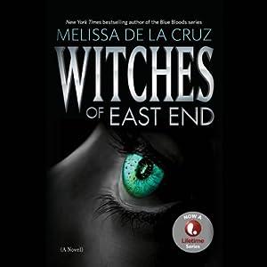Witches of East End | [Melissa de la Cruz]