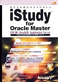 iStudy for Oracle Master 1Z0-301 Oracle9i Application Server