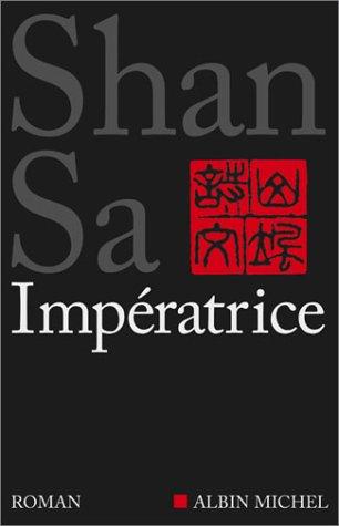 L'Impératrice : roman