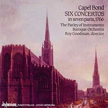 bond - Capel Bond: Six Concertos, 1766 / (English Orpheus, Vol 8) /Parley of Instruments * Goodman - Zortam Music