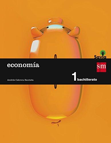 Economía. 1 Bachillerato. Savia