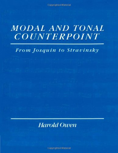 Modal and Tonal Counterpoint: From Josquin to Stravinsky