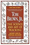 Science and Art of Tracking: Nature's Path to Spiritual Discovery (0756758408) by Brown, Tom