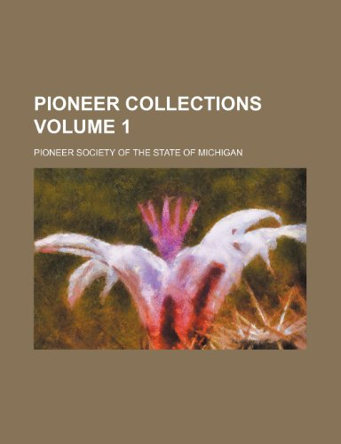 Pioneer collections Volume 1