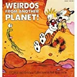 Weirdos From Another Planet Calvin and Hobbes (0590441647) by Watterson, Bill