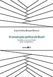 img - for A Construcao Politica do Brasil (Em Portugues do Brasil) book / textbook / text book