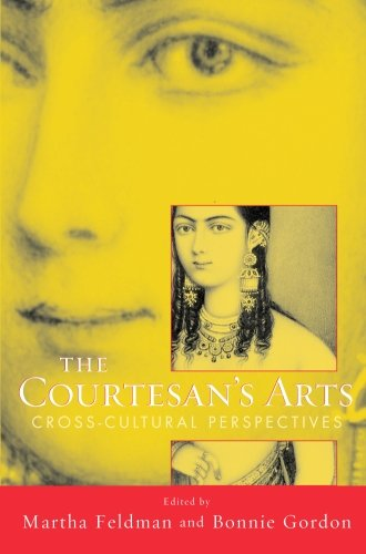 The Courtesan's Arts: Cross-Cultural Perspectives...