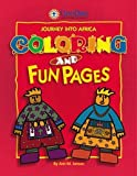Journey Into Africa Coloring and Fun Pages (Journey Into Africa)