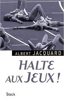 Halte aux Jeux !, Jacquard, Albert