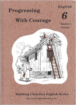 Progressing with Courage : English 6 Teacher's Manual