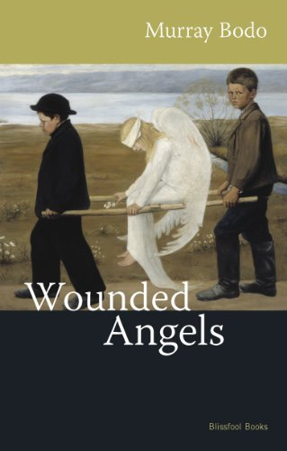 Wounded Angels, MURRAY BODO