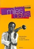 MILES DAVIS. Introduction à l'écoute du jazz moderne