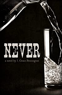 Never by J. Grace Pennington ebook deal