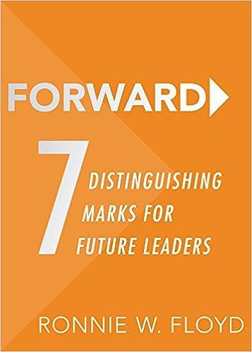 Forward: 7 Distinguishing Marks for Future Leaders