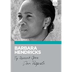 Barbara Hendricks - My Favourite Opera: Don Pasquale