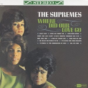 The Supremes - Where Did Our Love Go - Zortam Music