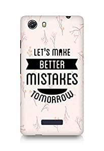 Amez Lets make better Mistakes Tomorrow Back Cover For Micromax Unite 3