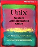 Unix System Administration Guide (0078819512) by Levi Reiss