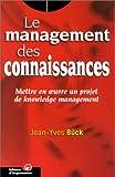 echange, troc Jean-Yves Bück - Le management des connaissances