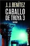 Caballo De Troya 3: Saidan (Spanish Edition)
