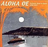 アロハ・オエ〜ハワイアン・イン・ジャパン<戦前編>〜1928〜1939