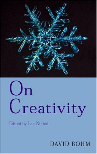 On Creativity, David Bohm
