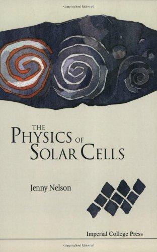 The Physics of Solar Cells (Properties of Semiconductor...
