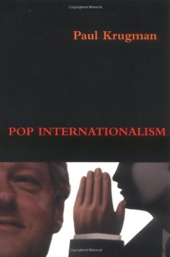 an analysis of the topic of the pop internationalism and the role of paul krugman