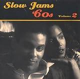 Slow Jams: 60's, Vol. 2
