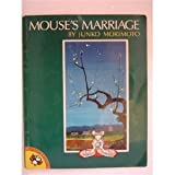 The Mouse's Marriage (Picture Puffins) (0140506780) by Morimoto, Junko