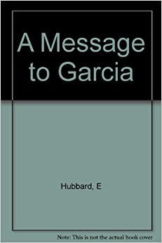 Message to Garcia Book Cover