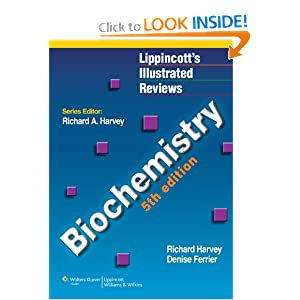 Lippincott's Illustrated Reviews: Biochemistry, 5th Edition by Pamela C. Champe