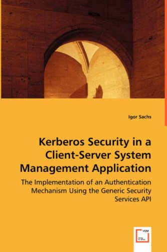 Kerberos Security in a Client-Server System Management Application
